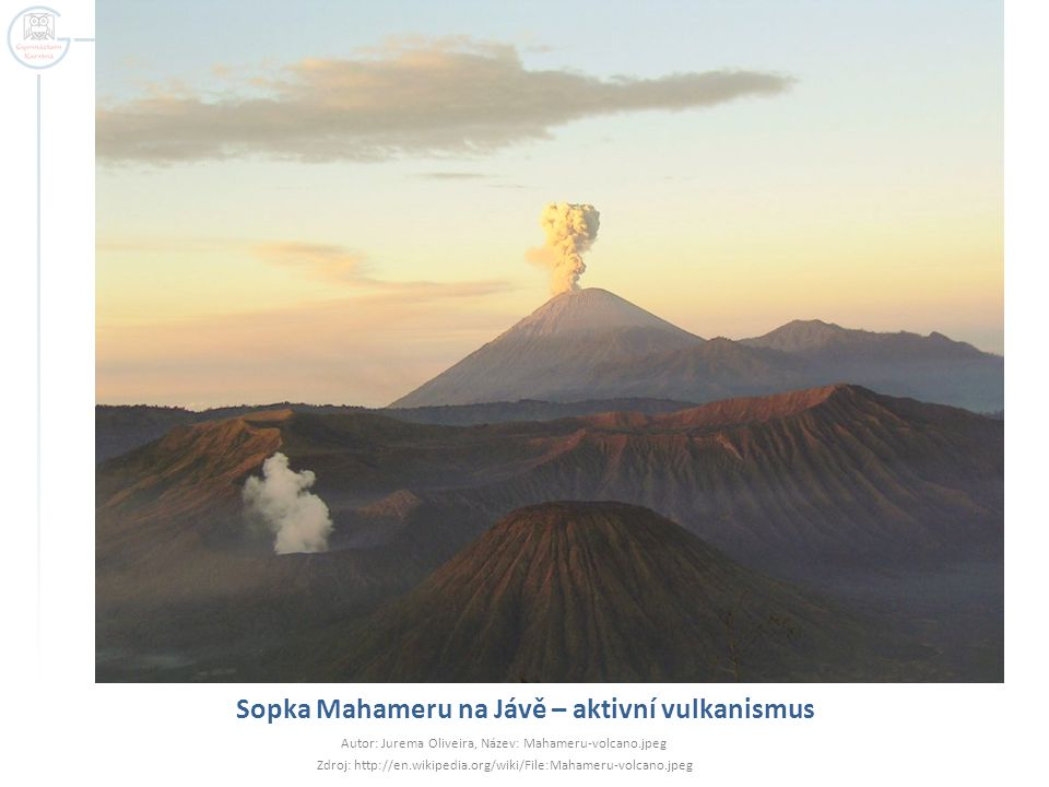 Sopka Mahameru na Jávě – aktivní vulkanismus Autor: Jurema Oliveira, Název: Mahameru-volcano.jpeg Zdroj: http://en.wikipedia.org/wiki/File:Mahameru-vo