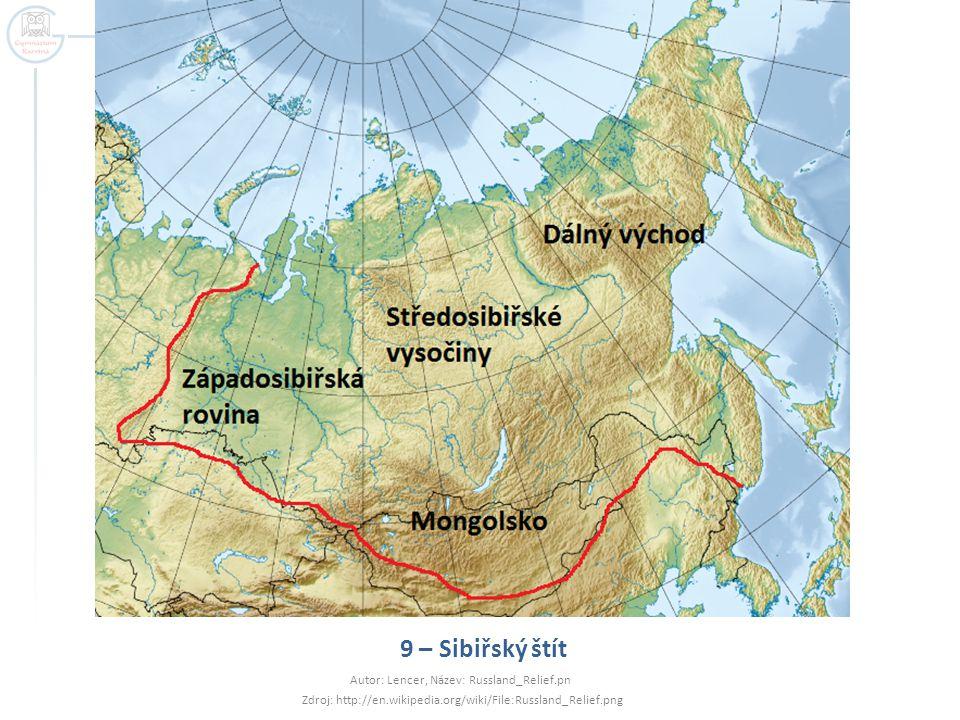 9 – Sibiřský štít Autor: Lencer, Název: Russland_Relief.pn Zdroj: http://en.wikipedia.org/wiki/File:Russland_Relief.png