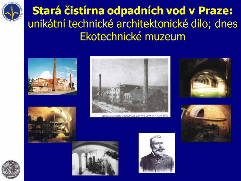 Stará čistírna odpadních vod v Praze: unikátní technické architektonické dílo; dnes Ekotechnické muzeum