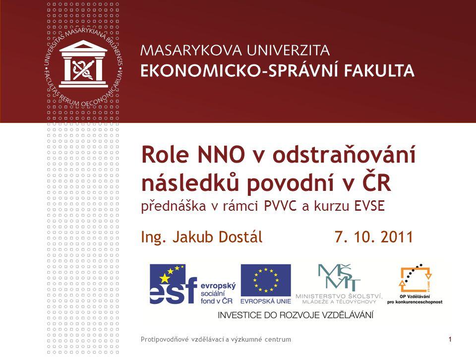 Role NNO v odstraňování následků povodní v ČR přednáška v rámci PVVC a kurzu EVSE Ing.