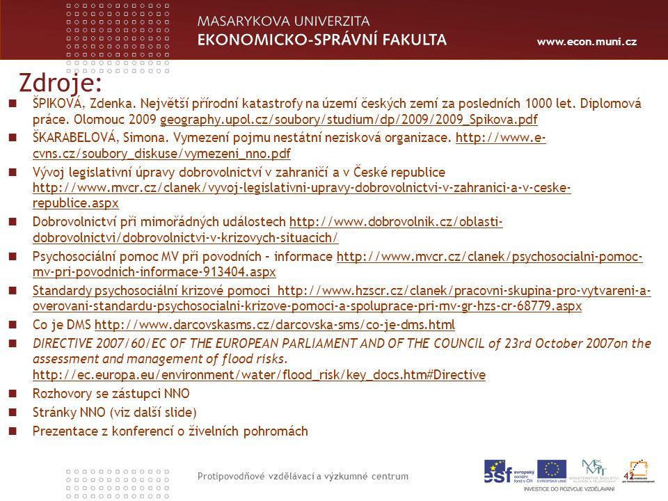 www.econ.muni.cz Zdroje: ŠPIKOVÁ, Zdenka.