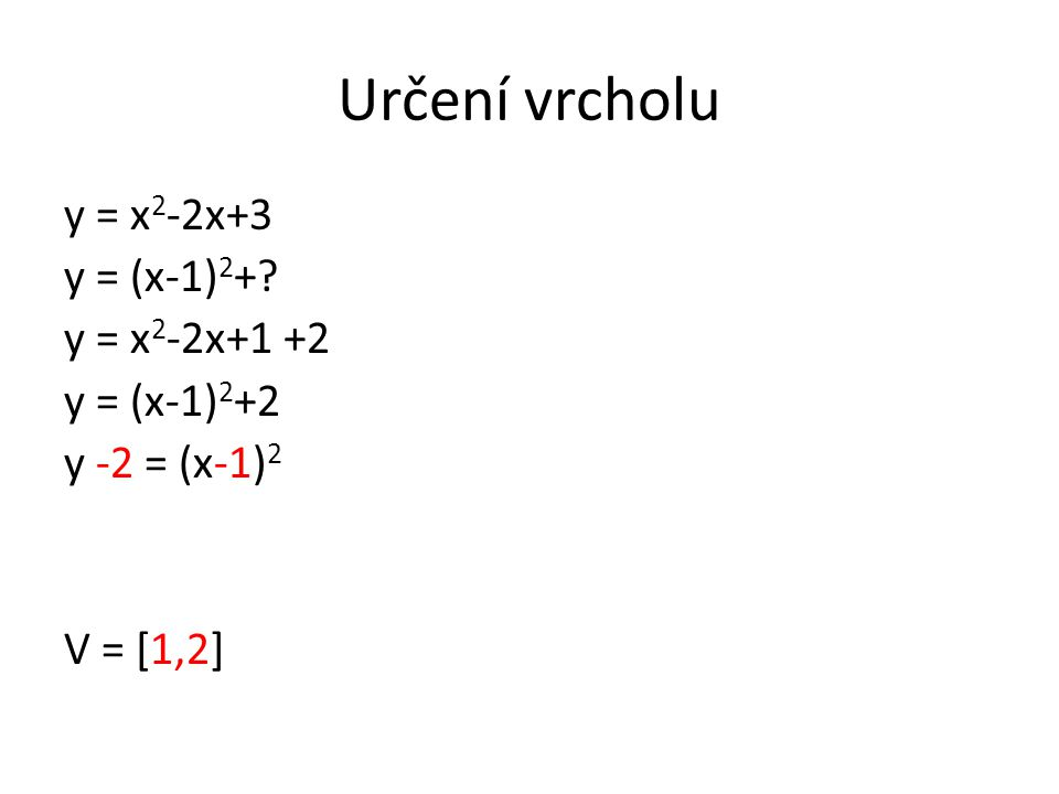 Sestrojte graf funkce: y = 2x 2 + 4x + 5