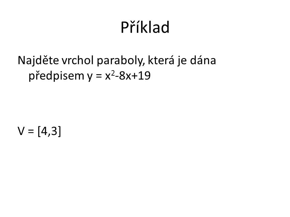 Řešení a)V = [4,1] b)V = [-3,2] c)V = [-1,3] d)V = [-3,1]