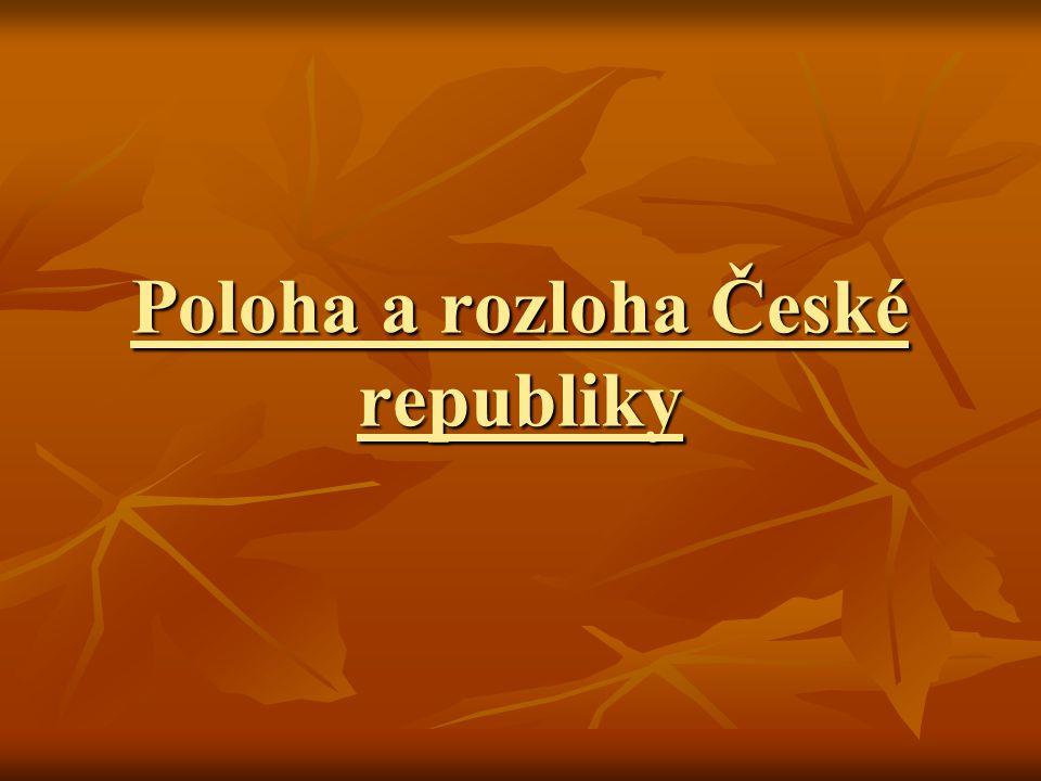 Poloha a rozloha České republiky