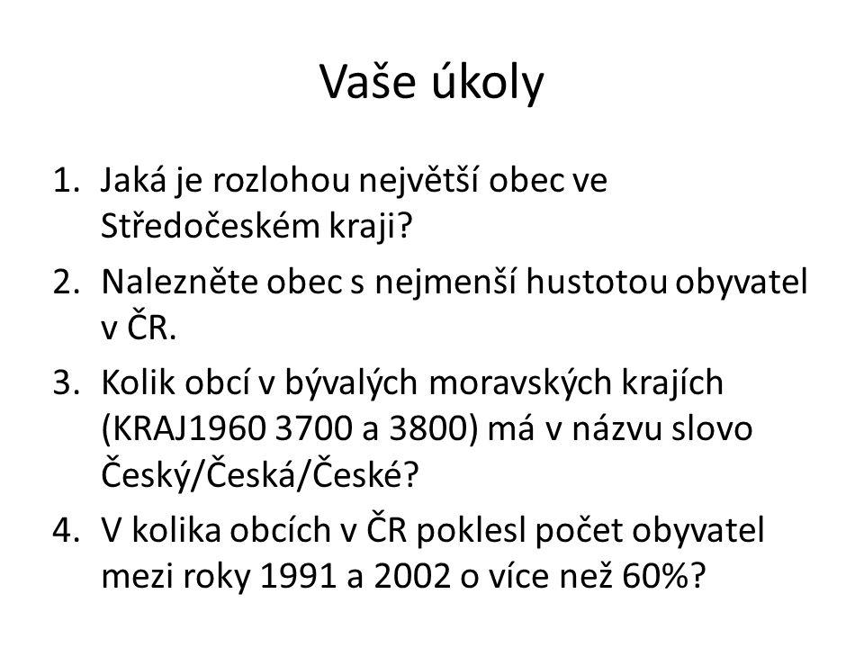 odpovědi 1.Brdy 2.Brdy a Březina 3.Česká Ves, Český Těšín, Česká 4.4