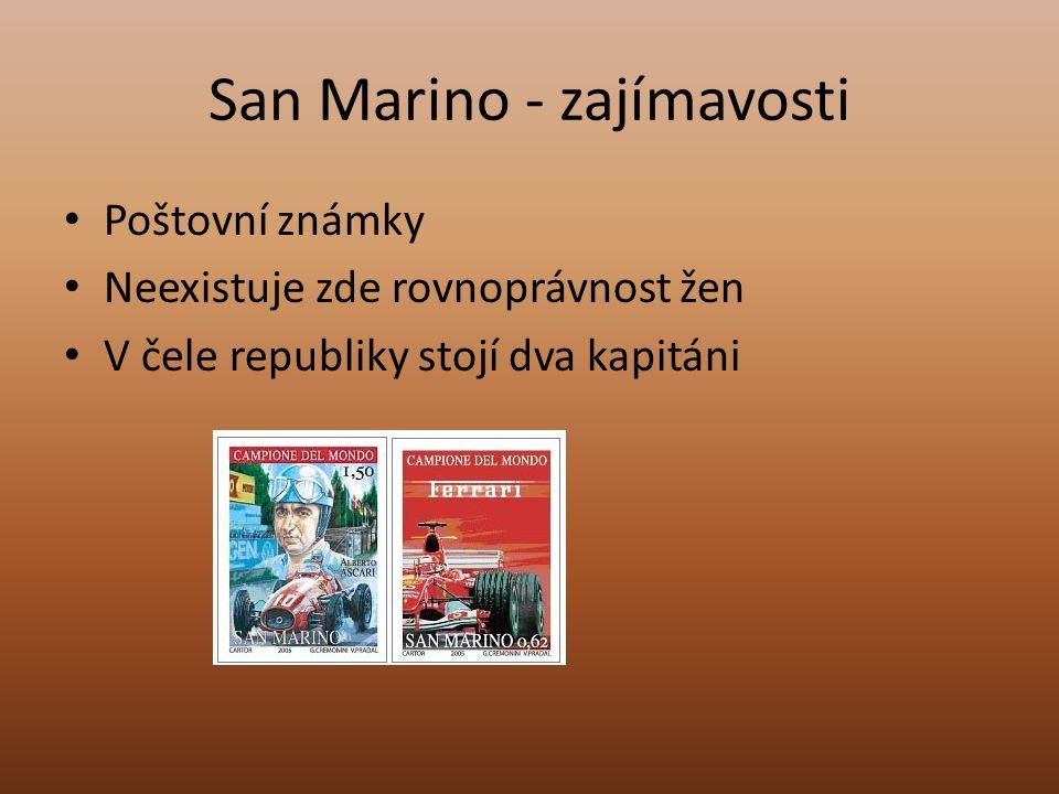 San Marino - zajímavosti Poštovní známky Neexistuje zde rovnoprávnost žen V čele republiky stojí dva kapitáni