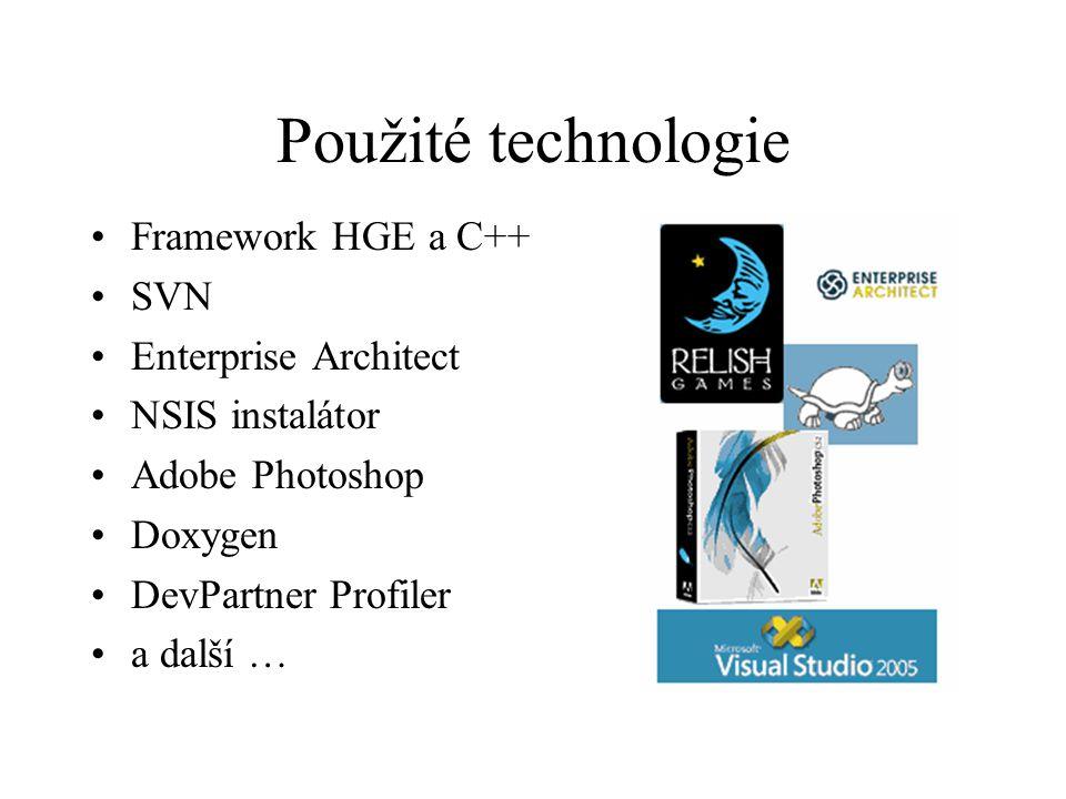 Použité technologie Framework HGE a C++ SVN Enterprise Architect NSIS instalátor Adobe Photoshop Doxygen DevPartner Profiler a další …
