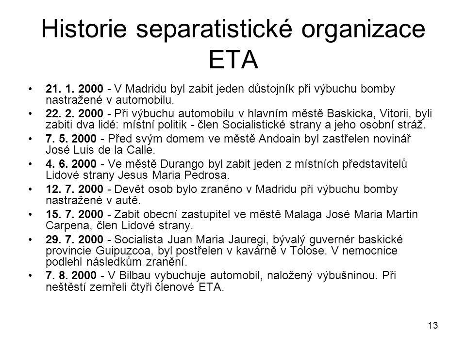 13 Historie separatistické organizace ETA 21.1.
