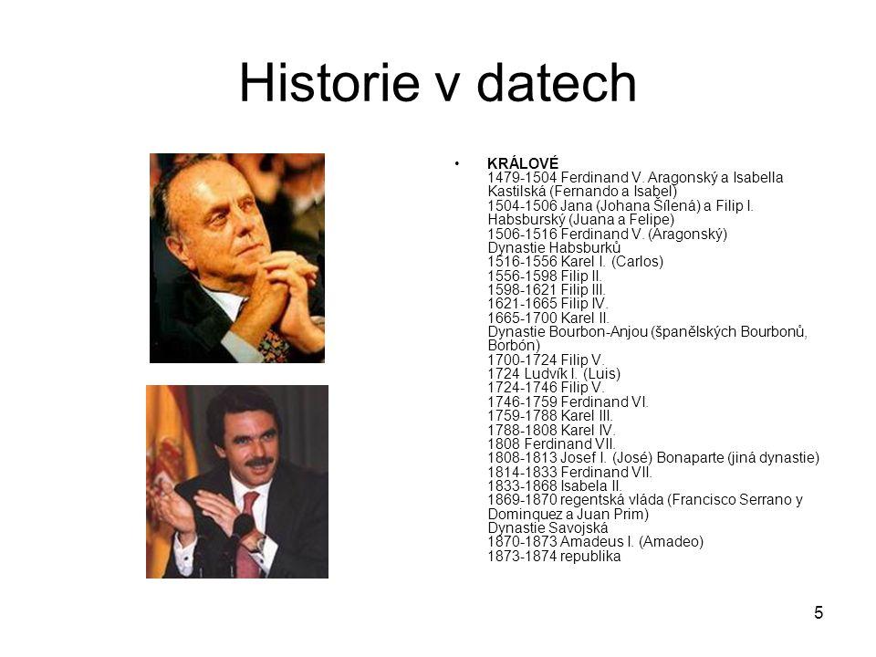5 Historie v datech KRÁLOVÉ 1479-1504 Ferdinand V.