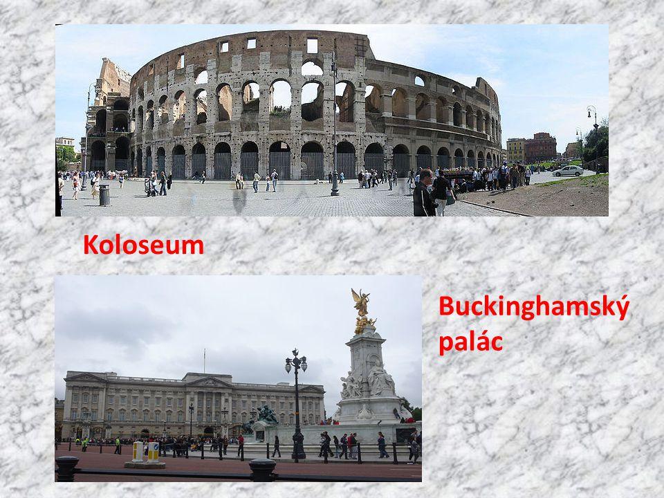 Koloseum Buckinghamský palác