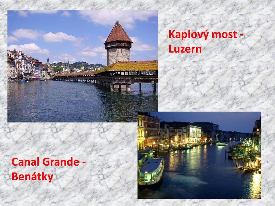Kaplový most - Luzern Canal Grande - Benátky