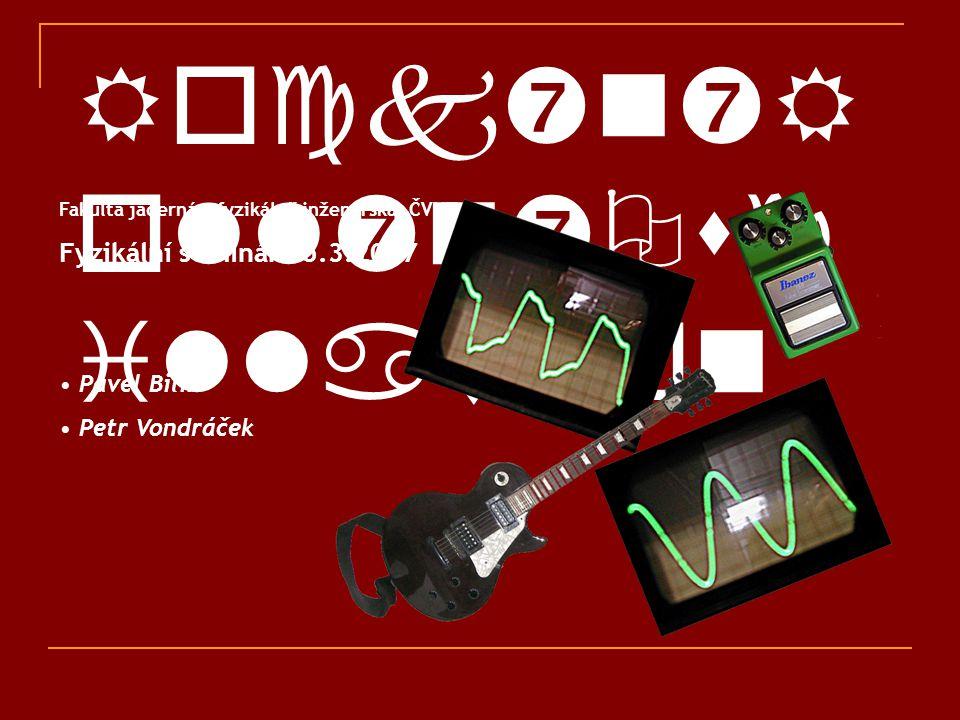"""Obsah Historie – vznik a vývoj elektrické kytary Snímače – převod na elektrický signál  single  humbucker Efektování zvuku – """"krabičky , """"šlapky atd."""