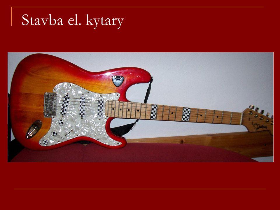 Stavba el. kytary