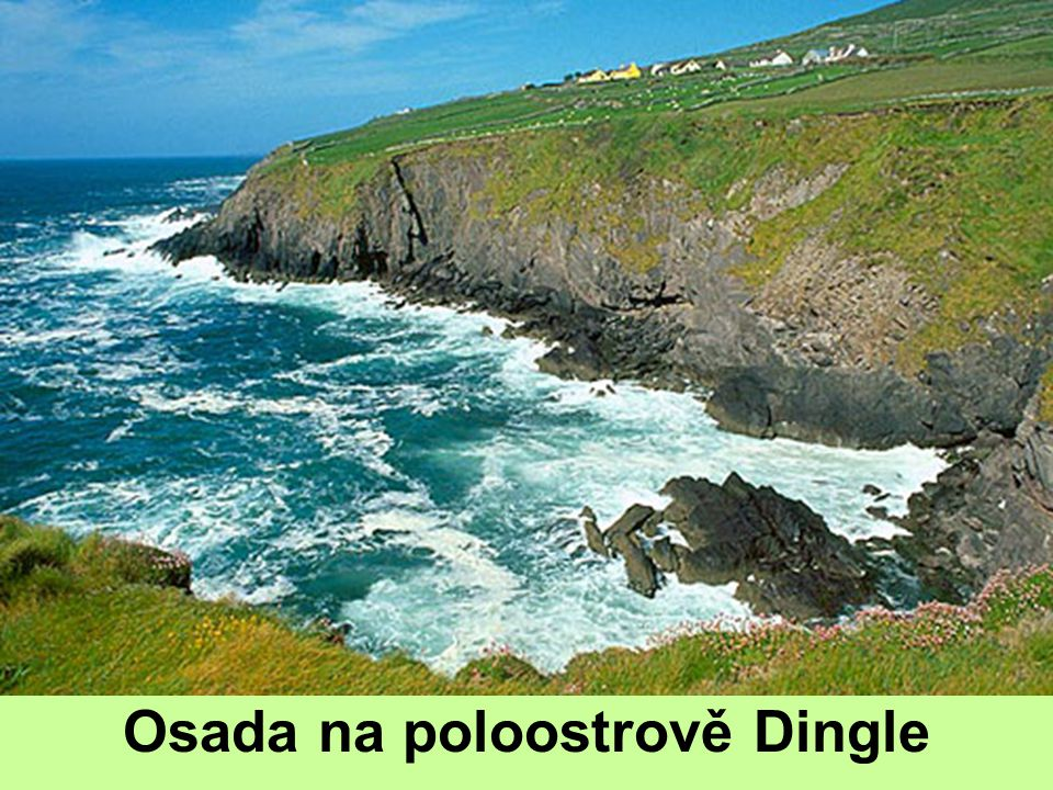 Osada na poloostrově Dingle