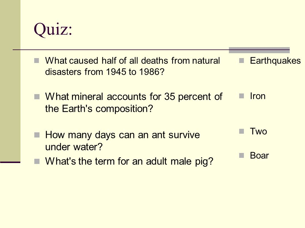 Quiz: What caused half of all deaths from natural disasters from 1945 to 1986.