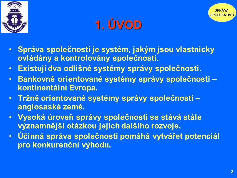 7.SROVNÁNÍ MODELŮ SPRÁVY SPOLEČNOSTÍ 7.