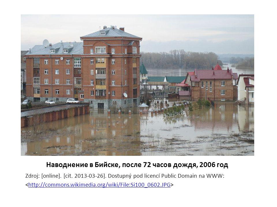 Наводнение в Бийске, после 72 часов дождя, 2006 год Zdroj: [online].
