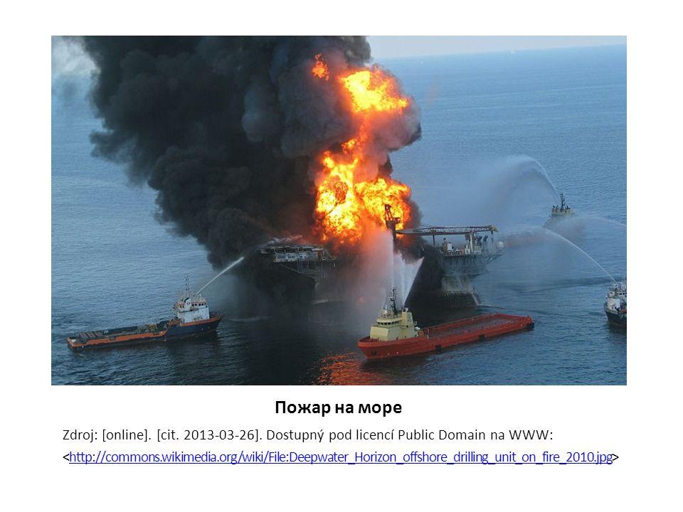 Пожар на море Zdroj: [online]. [cit. 2013-03-26].