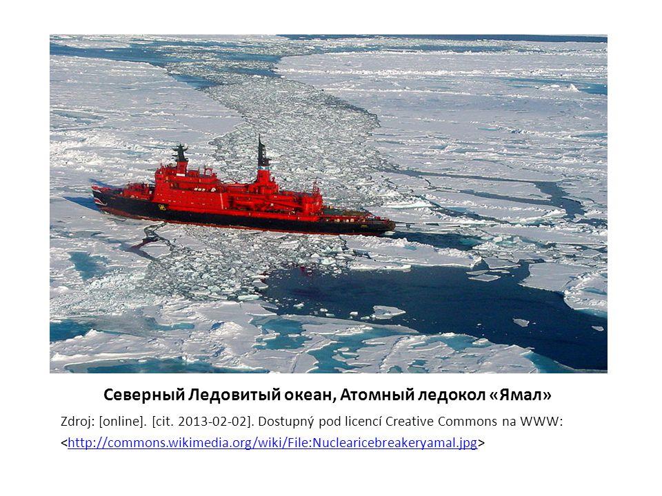 Северный Ледовитый океан, Атомный ледокол «Ямал» Zdroj: [online].