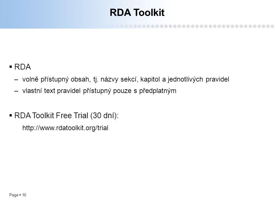 Page  10 RDA Toolkit  RDA –volně přístupný obsah, tj.