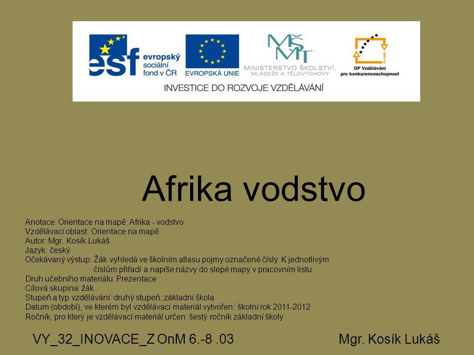 Afrika vodstvo VY_32_INOVACE_Z OnM 6.-8.03 Mgr.