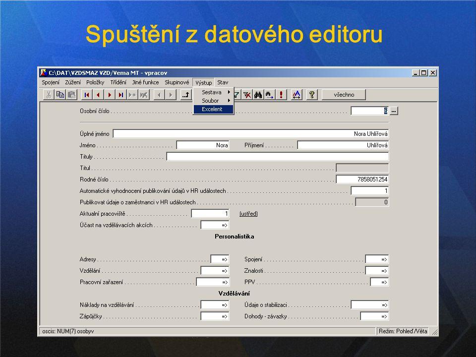 7 Spuštění z datového editoru