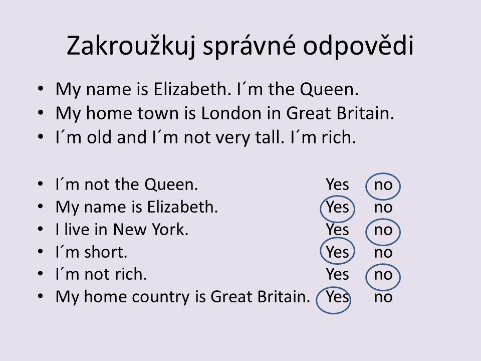 Doplň věty __________ Elizabeth is from __________.
