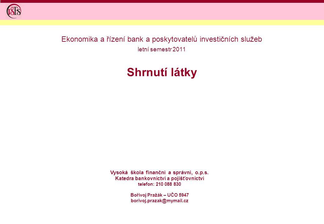 Shrnutí látky Vysoká škola finanční a správní, o.p.s.