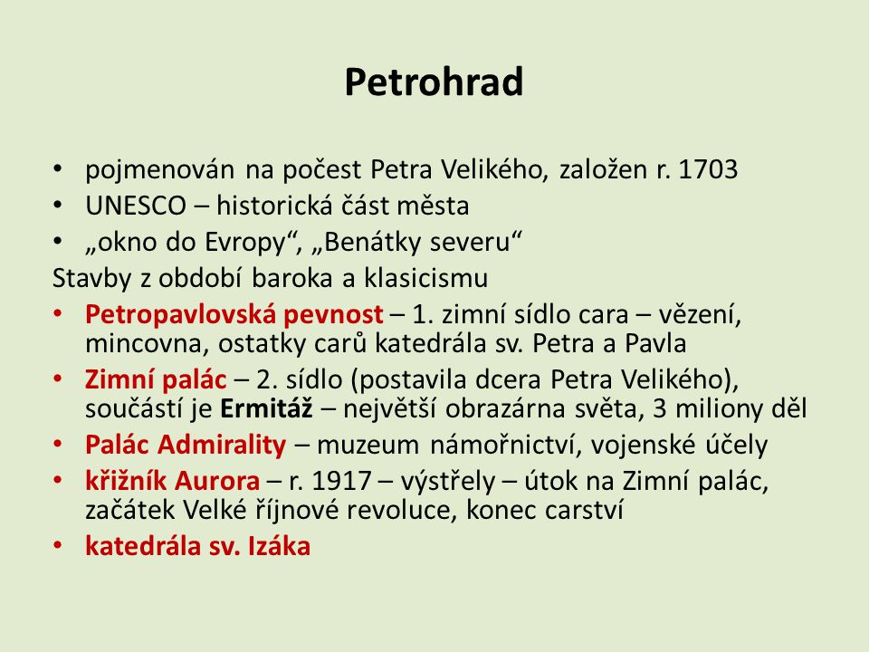 """Petrohrad pojmenován na počest Petra Velikého, založen r. 1703 UNESCO – historická část města """"okno do Evropy"""", """"Benátky severu"""" Stavby z období barok"""