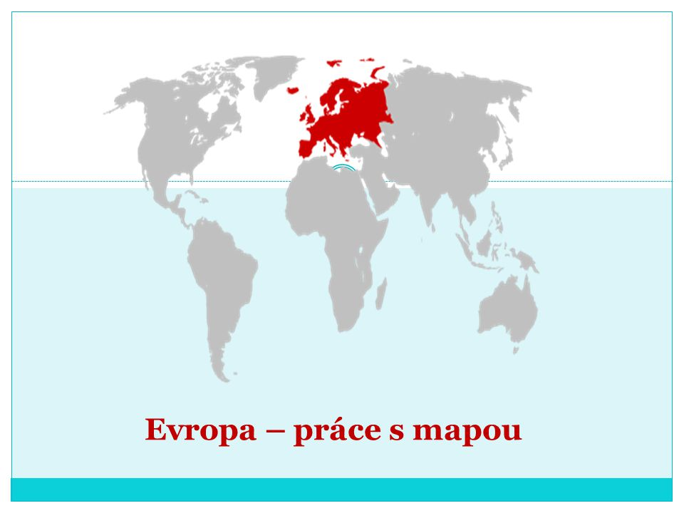 Evropu chápeme jako území jednoho světadílu nebo jako část Euroasie.