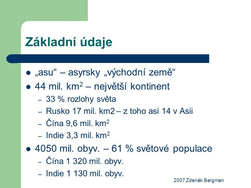 """Základní údaje """"asu"""" – asyrsky """"východní země"""" 44 mil. km 2 – největší kontinent – 33 % rozlohy světa – Rusko 17 mil. km2 – z toho asi 14 v Asii – Čín"""