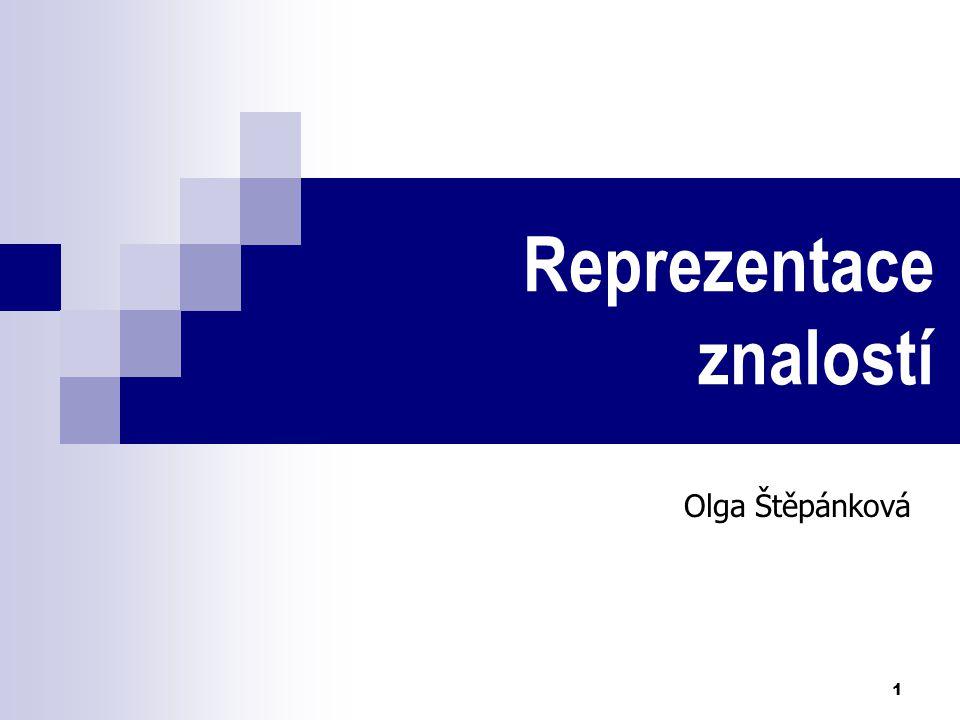 1 Reprezentace znalostí Olga Štěpánková