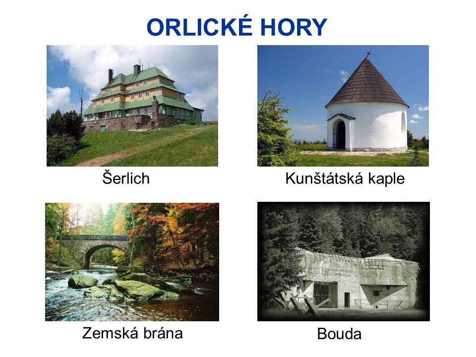 ORLICKÉ HORY Šerlich Bouda Kunštátská kaple Zemská brána