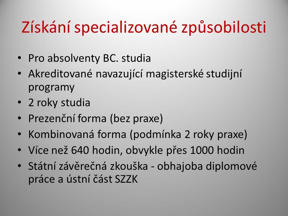 Získání specializované způsobilosti Pro absolventy BC.