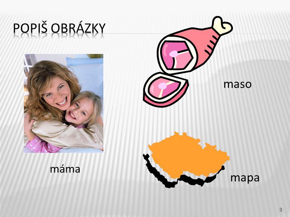 maso 3 máma mapa
