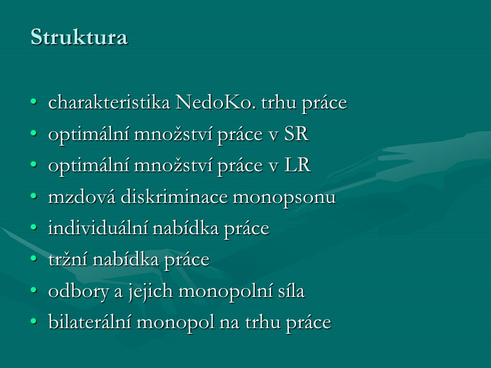 Struktura charakteristika NedoKo.trhu prácecharakteristika NedoKo.