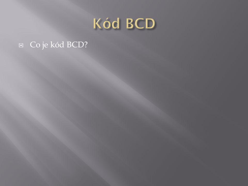 Co je kód BCD?