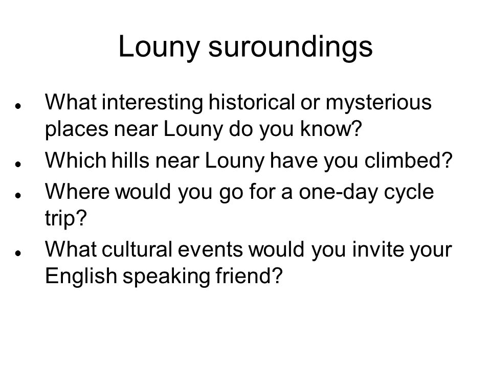 Louny suroundings What interesting historical or mysterious places near Louny do you know.