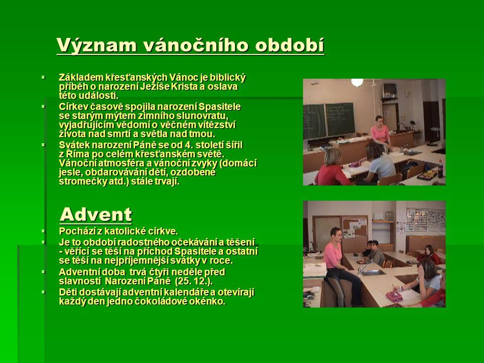 Význam vánočního období  Základem  Základem křesťanských Vánoc je biblický příběh o narození Ježíše Krista a oslava této události.  Církev  Církev