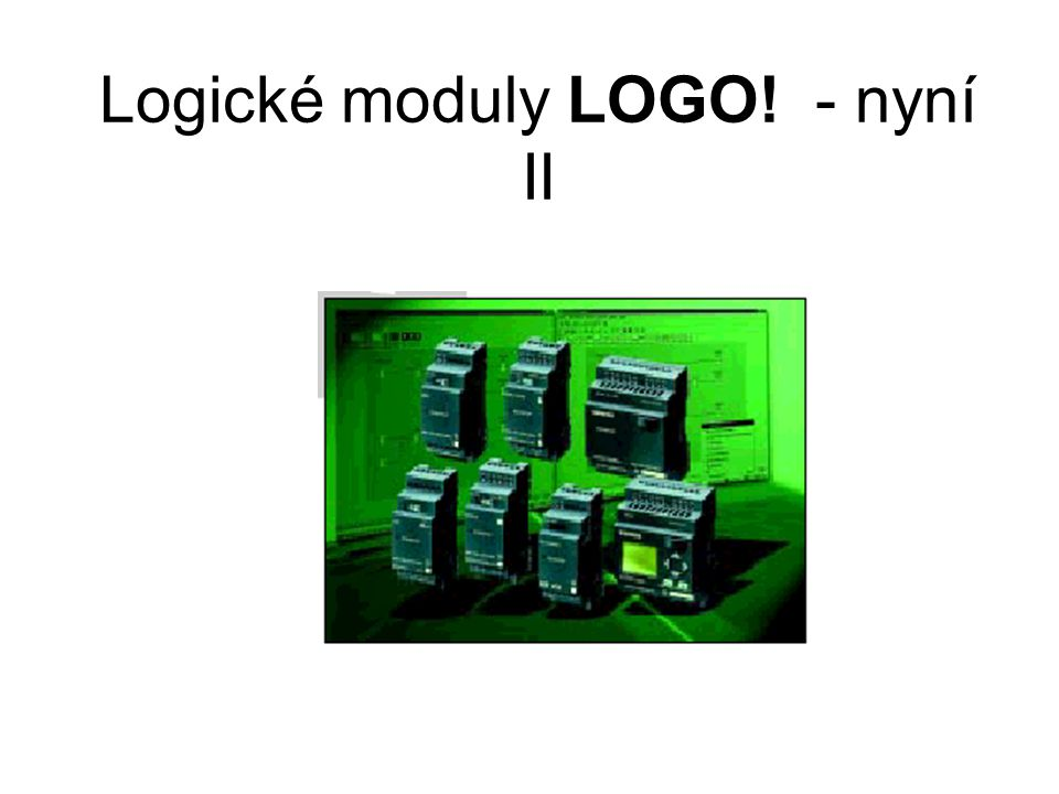 Logické moduly LOGO! - nyní II