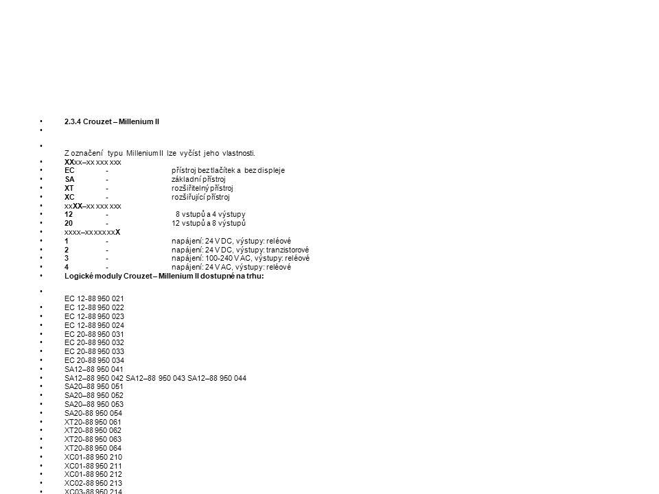 2.3.4 Crouzet – Millenium II Z označení typu Millenium II lze vyčíst jeho vlastnosti.