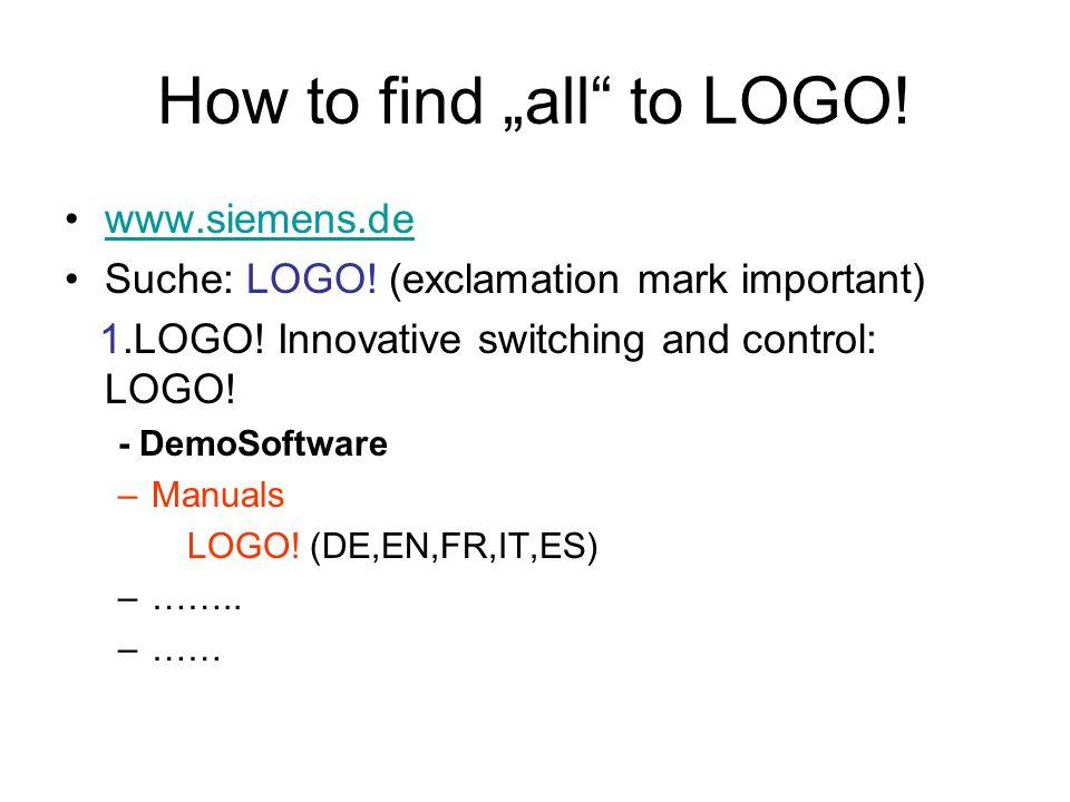 "How to find ""all to LOGO.www.siemens.de Suche: LOGO."