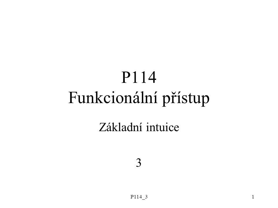 """P114_32 Témata funkce jako """"výpočetní procedura funkce nezávislé na stavu světa: deskripce, analytické funkce funkce závislé na stavu světa: entity, datové funkce funkce přiřazující entitám deskripce nebo entity objekty: extenze, intenze, funkce..."""
