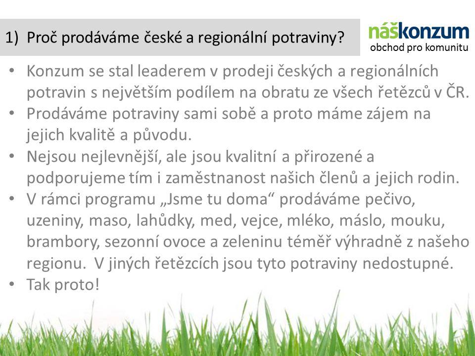 1) Proč prodáváme české a regionální potraviny.