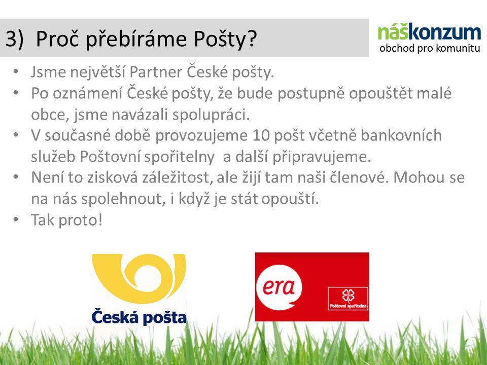 3) Proč přebíráme Pošty. Jsme největší Partner České pošty.