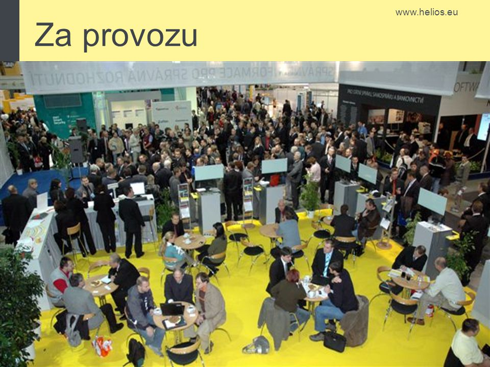www.helios.eu Za provozu