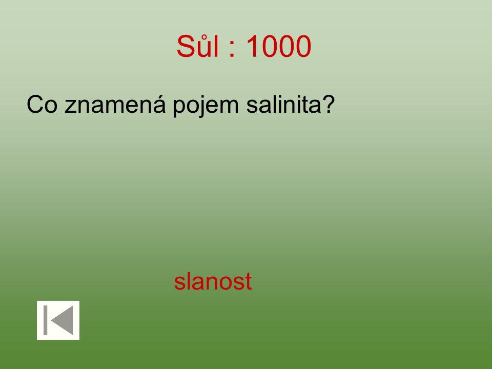 Sůl : 1000 Co znamená pojem salinita slanost