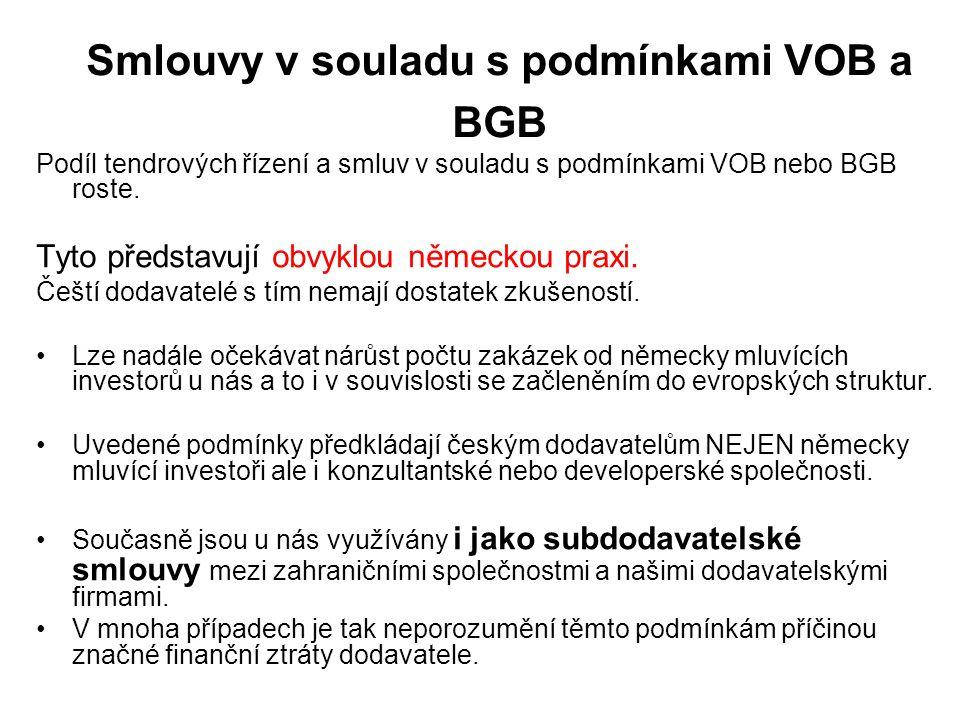 Smlouvy v souladu s podmínkami VOB a BGB Podíl tendrových řízení a smluv v souladu s podmínkami VOB nebo BGB roste.