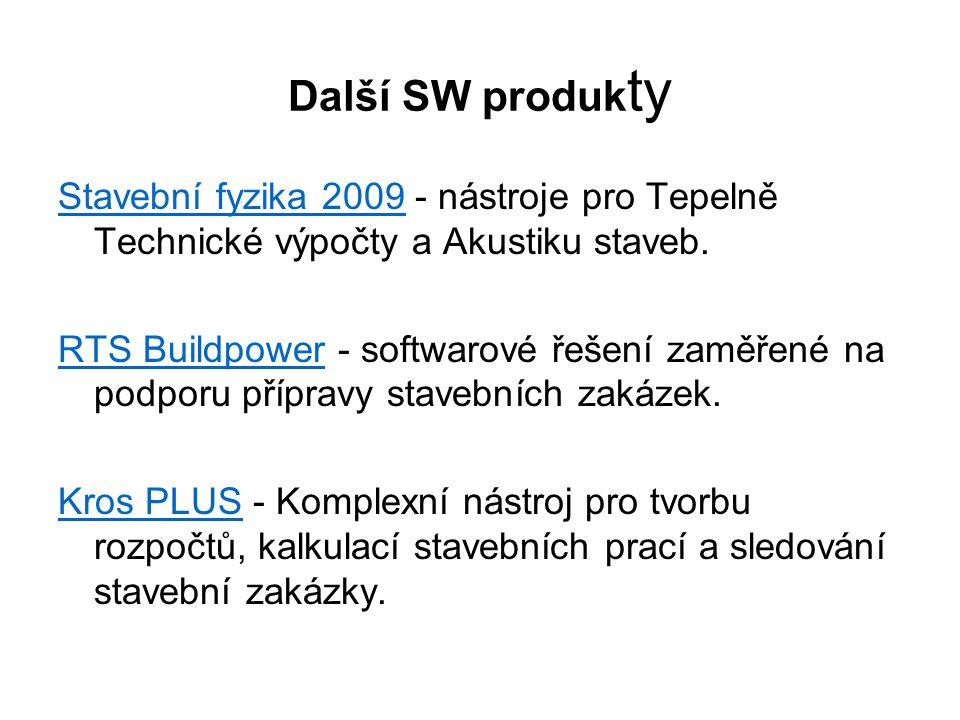 Další SW produk ty Stavební fyzika 2009Stavební fyzika 2009 - nástroje pro Tepelně Technické výpočty a Akustiku staveb.