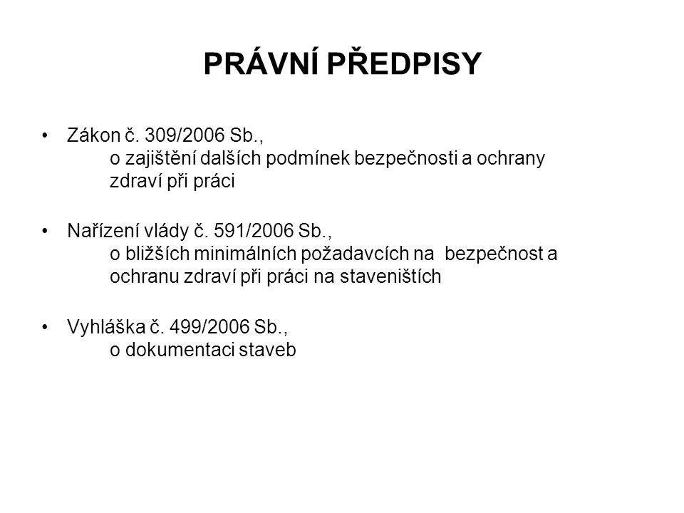 PRÁVNÍ PŘEDPISY Zákon č.